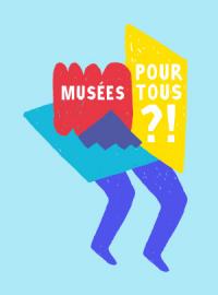 Musées pour tous